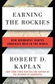 Cover for Earning the Rockies: how geography shapes America's role in the world