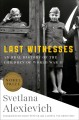 Cover for Last Witnesses: An Oral History of the Children of World War II