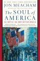 Cover for The soul of America: the battle for our better angels