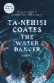 Cover for The water dancer: a novel