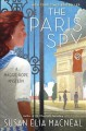 Cover for The Paris spy: a Maggie Hope mystery