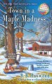 Cover for Town in a maple madness