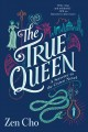 Cover for The true queen