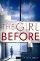 Cover for The girl before: a novel