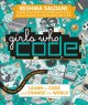 Cover for Girls who code / Learn to Code and Change the World