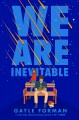 Cover for We Are Inevitable