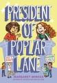 Cover for President of Poplar Lane