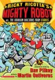 Cover for Ricky Ricotta's Mighty Robot vs. the Uranium unicorns from Uranus: the seve...