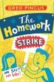Cover for The homework strike