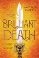 Cover for The brilliant death