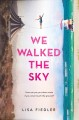 Cover for We walked the sky