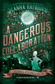 Cover for A dangerous collaboration