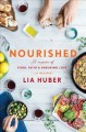 Cover for Nourished: a memoir of food, faith, and enduring love (with recipes)
