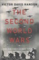Cover for The second world wars: how the first global conflict was fought and won