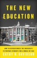 Cover for The new education: how to revolutionize the university to prepare students ...