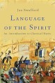Cover for Language of the spirit: an introduction to classical music