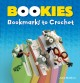 Cover for Bookies: bookmarks to crochet
