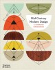 Cover for Mid-century Modern Design: A Complete Sourcebook