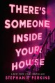 Cover for There's Someone Inside Your House