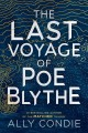 Cover for The last voyage of Poe Blythe