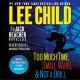 Cover for Three more Jack Reacher novellas / Too Much Time, Small Wars, & Not a Drill...