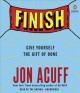 Cover for Finish: Give Yourself the Gift of Done