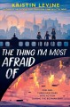 Cover for The thing I'm most afraid of
