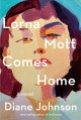 Cover for Lorna Mott comes home: a novel