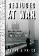 Cover for Geniuses at war: Bletchley Park, Colossus, and the dawn of the digital age