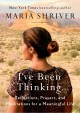 Cover for I've been thinking...: reflections, prayers, and meditations for a meaningf...