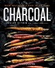 Cover for Charcoal: new ways to cook with fire