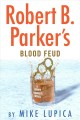 Cover for Robert B. Parker's blood feud