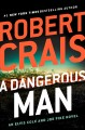 Cover for A Dangerous Man