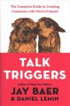 Cover for Talk Triggers: The Complete Guide to Creating Customers With Word of Mouth