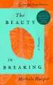 Cover for The Beauty in Breaking: A Memoir