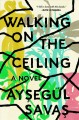 Cover for Walking on the ceiling