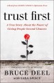 Cover for Trust first: a true story about the power of giving people second chances