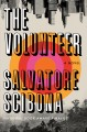Cover for The volunteer: a novel