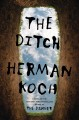 Cover for The ditch: a novel