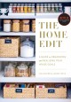 Cover for The home edit: a guide to organizing and realizing your house goals