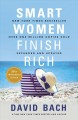 Cover for Smart women finish rich: 8 steps to achieving financial security and fundin...