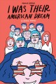 Cover for I Was Their American Dream: A Graphic Memoir