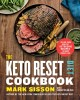 Cover for The keto reset diet cookbook: 150 low-carb, high-fat ketogenic recipes to b...