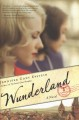 Cover for Wunderland: a novel