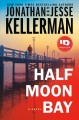 Cover for Half Moon Bay: a novel