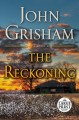 Cover for The reckoning: a novel [Large Print]