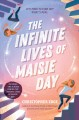 Cover for The infinite lives of Maisie Day