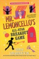 Cover for Mr. Lemoncello's all-star breakout game