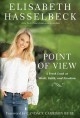 Cover for Point of view / A Fresh Look at Work, Faith, and Freedom