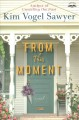 Cover for From this moment: a novel